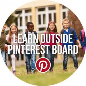 Learn-Outside-Pinterest-Board